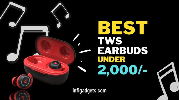 Best TWS earbuds under 2000 in India