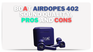 Boat airdopes 402 sound quality, pros and cons