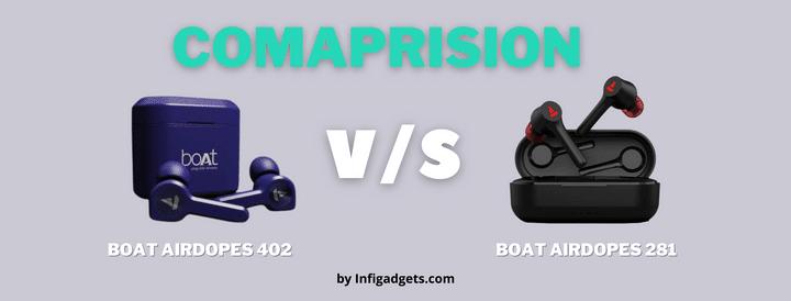 boat airdopes 402 vs 281
