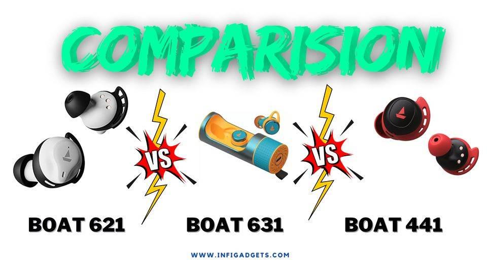 Boat Airdopes 621 vs 441 vs 631: Specs, Price Sound Quality Comparison